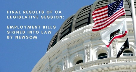 Final Results of CA Legislative Session:  Employment Bills Signed Into Law by Newsom